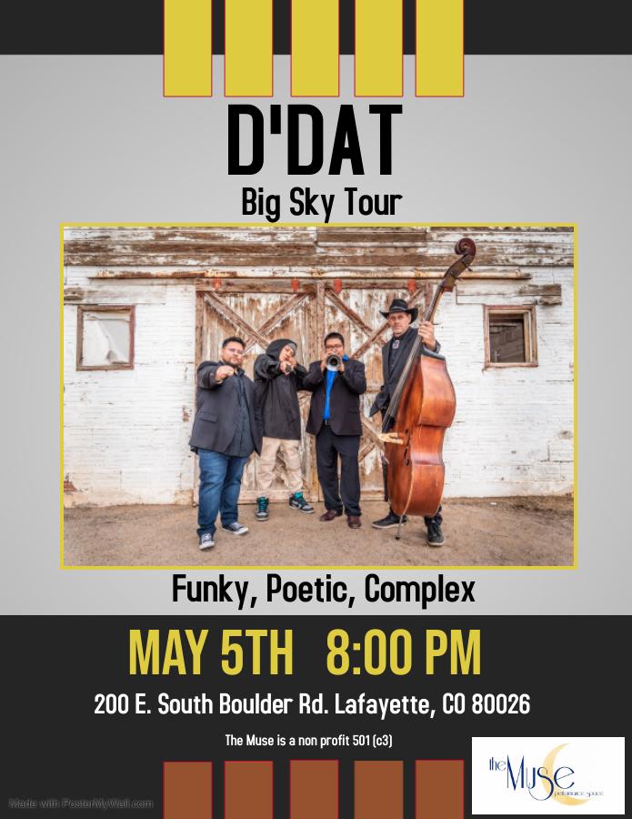 D'DAT Big Sky Tour